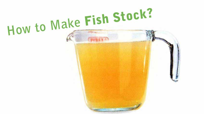 how-to-fish-stock-easy-homemade-fish-recipe-tips